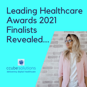 Leading Healthcare Awards 2021 Finalists Revealed