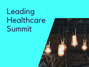 Leading Healthcare Summit 2020 Call for Proposals