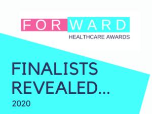 Forward Healthcare Awards 2020 Finalists announced…