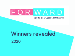 Forward Healthcare Awards 2020 winners revealed…