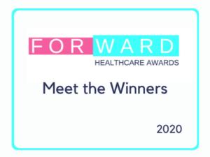 Forward Healthcare Awards 2020 – meet the winners…