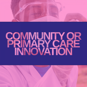 FH Awards 2021: Community/ Primary Care Innovation the winner is…