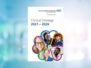 Barnet, Enfield and Haringey launches clinical strategy